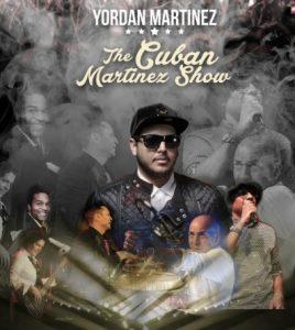 YORDAN MARTINEZ & THE CUBAN MARTINEZ SHOW
